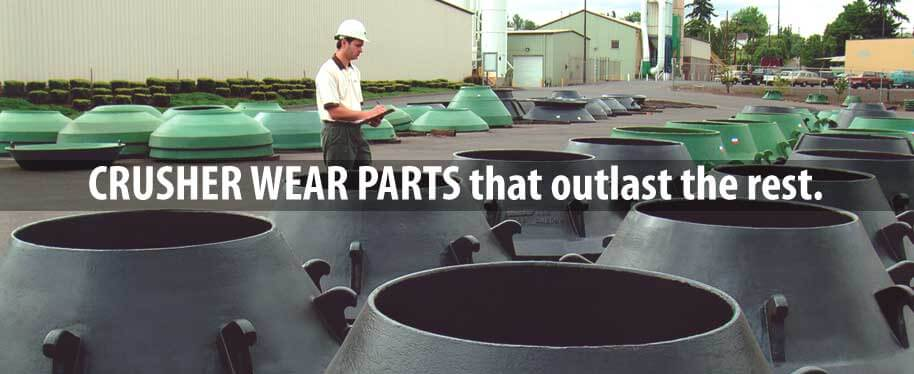 Crushe Wear Parts from Columbia Steel
